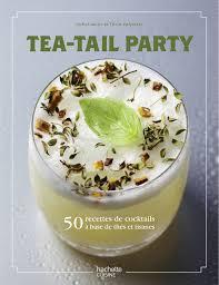 cuisine au thé cocktails au thé la boisson qui monte à l apéro cet été magazine