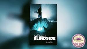 Blind Side Book Review The Perfect Blindside By Leslea Wahl