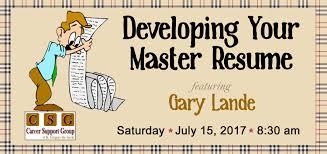Best Resume Builder Websites 2017 by Developing Your Master Resume Featuring Gary Lande Career
