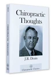 chiropractic thoughts james riddle drain 9780982724422 amazon