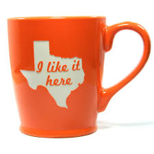 Heart Shaped Mug by Texas State Mug I Like It Here Texas Coffee And Texans