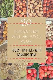 foods that help with constipation help you u2022 healthy happy