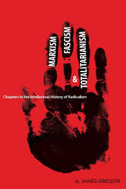 marxism fascism and totalitarianism chapters in the