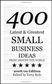 small business ideas 400 greatest small business ideas