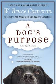 amazon com a dog u0027s purpose a novel for humans 0499993640155 w