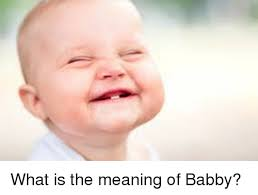 Meme Faces Meaning - what is the meaning of babby funny meme on me me