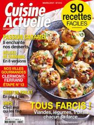 cuisine actuelle recettes cuisine actuelle le numéro de mars 2017 est en kiosque cuisine
