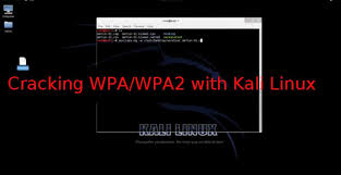 kali linux latest tutorial cracking wpa wpa2 tutorial in kali linux the world of it cyber