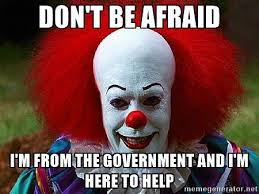 Afraid Meme - don t be afraid pennywise the clown know your meme