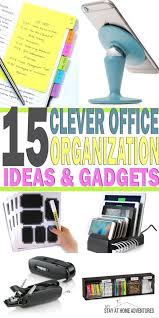 Office Organization Ideas Clever Office Organization Ideas And Gadgets My Stay At Home