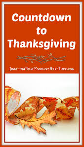 countdown to thanksgiving 3 days before juggling real food and