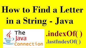 how to find a letter in a word string in java indexof