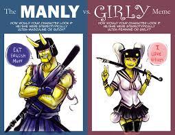 Meme Vs Meme - manly vs girly meme by cheese demon on deviantart