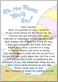oh the places you ll go graduation oh the places you ll go graduation letter to teachers i just