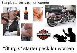 Harley Davidson Meme - sturgis starter pack for women harley davidson starter packs