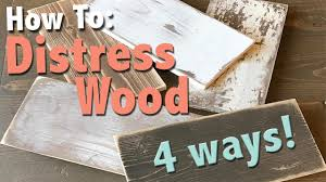 how to distress wood how to distress wood 4 ways shanty2chic