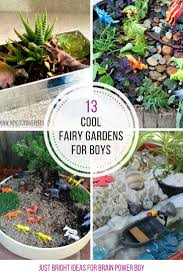 Fairy Garden Container Ideas by 13 Cool Fairy Gardens For Boys To Make They Are Going To Love These