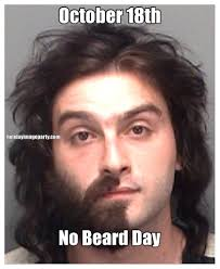 No Beard Meme - no beard day graphics pictures images and no beard dayphotos