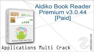aldiko book reader premium 2 1 0 apk aldiko book reader premium v3 0 44 paid zukét création