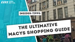 shopping guide the ultimative macys shopping guide youtube
