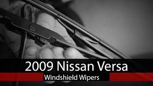 nissan altima coupe windshield wiper size how to change windshield wipers 2009 nissan versa youtube