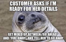 Call Centre Meme - i work in a call centre imgflip
