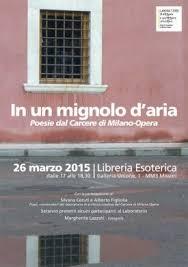 galleria unione 1 libreria esoterica 26 3 15 poesie dal carcere di opera