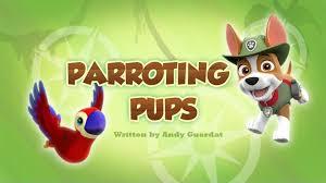 parroting pups paw patrol wiki fandom powered wikia