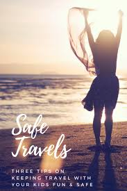 safe travels images Safe travels three tips on making travel with your kids safe and fun png