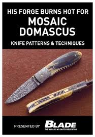 knife patterns his forge burns hot for mosaic damascus knife patterns techniques