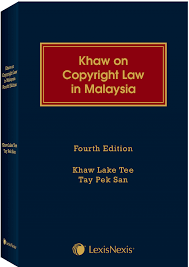 lexisnexis total patent khaw on copyright law in malaysia 4th edition lexisnexis