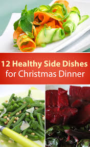 Main Dishes For Christmas - 12 healthy christmas dinner side dishes