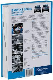 bmw x3 e83 service manual 2004 2005 2006 2007 2008 2009