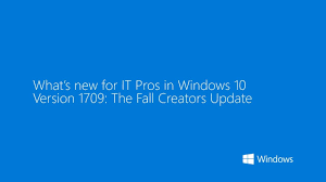 what s what s new in windows 10 version 1709 for it pros youtube