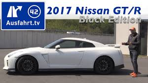 nissan gtr youtube review 2017 nissan gt r black edition fahrbericht der probefahrt test