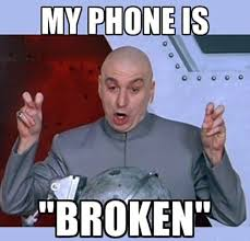 Broken Phone Meme - 13 hilarious phone related images we can all identify with part 1