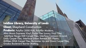 Phoenix Flooring by Phoenix Flooring Laidlaw Library University Of Leeds Youtube