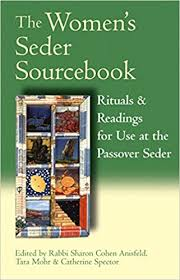 passover seder books the women s seder sourcebook rituals readings for use
