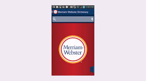 meriam webster dictionary apk dictionary m w premium apk review