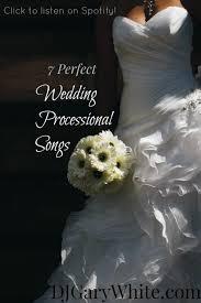 wedding processional 7 wedding processional songs listen on spotify dj gary
