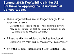 Wildfires In South West by Learning Objectives Summarize The Role Of Wildfire During The Past