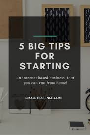 Starting Home Design Business 5 Tips For Starting An Internet Business Small Business Sense