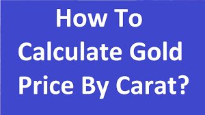 how to calculate gold price by carat 22 20 18