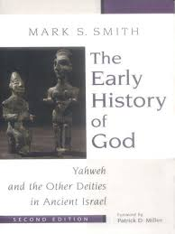 mark s smith the early history of god yahweh and the other
