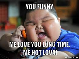 Me Love You Long Time Meme - you funny me love you long time meme boomsbeat
