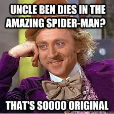 The Amazing Spiderman Memes - uncle ben dies in the amazing spider man that s soooo original