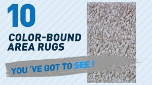 Bound Area Rugs Color Bound Area Rugs New U0026 Popular 2150 Youtube