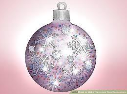 6 ways to make christmas tree decorations wikihow