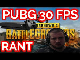pubg 30 fps pubg 30 fps on xbox one x rant youtube