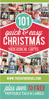 101 quick and easy christmas neighbor gifts free printables